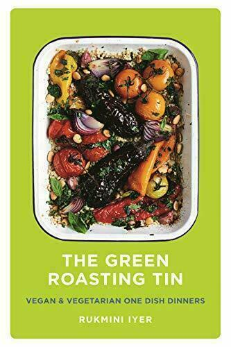 THE GREEN ROASTING TIN VEGAN VEGERTARIAN COOK BOOK HARDBACK RUKMINI IYER