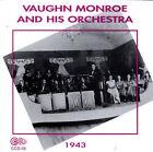 Orchestra 1943 by Vaughn Monroe (CD, Jun-1996, Circle)