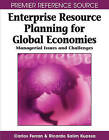 Enterprise Resource Planning for Global Economies: Managerial Issues and Challenges by IGI Global (Hardback, 2008)