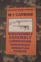 M1 Carbine Do Everything Manual, Book (better Quality Than The Original)