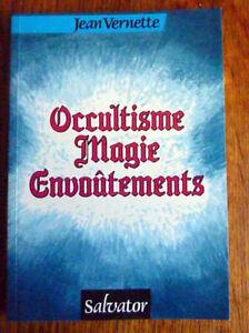 OCCULTISME-MAGIE-ENVOUTEMENTS-Chretien-devant-les-mysteres-de-l-039-occulte