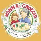 Nonna's Gnocchi by Rebecca Huntley (Paperback / softback, 2014)