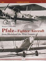 Pfalz - Fighter Aircraft: From Rheinland The Wine Country (german Wwi Fighter)