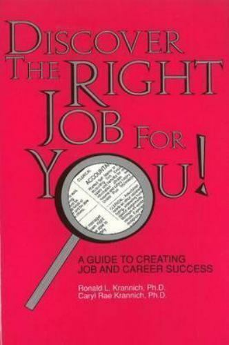 Discover the Right Job for You!, Paperback by Krannich, Ronald L.; Krannich, ...