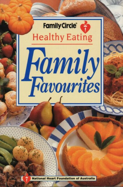FAMILY CIRCLE - HEALTHY EATING FAMILY FAVOURITES - MINI - SC - LIKE NEW COND