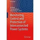 Monitoring, Control and Protection of Interconnected Power Systems: 2014 by Springer-Verlag Berlin and Heidelberg GmbH & Co. KG (Hardback, 2014)