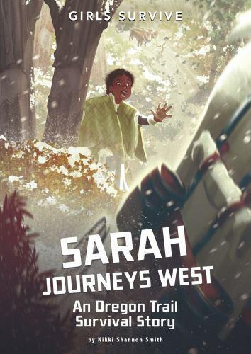Girls Survive Ser. Sarah Journeys West An Oregon Trail Survival Story By... - $9.61