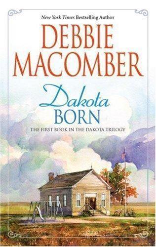 Dakota Born (Dakota Trilogy)
