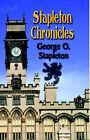 Stapleton Chronicles by Rev. George O. Stapleton (Hardback, 2004)