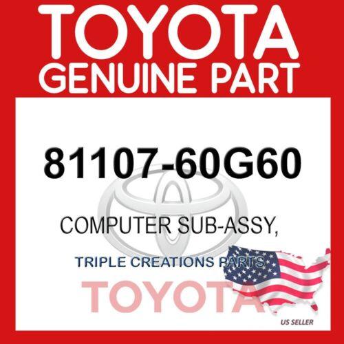 81107-60G60 OEM 8110760G60 GENUINE Toyota COMPUTER SUB-ASSY