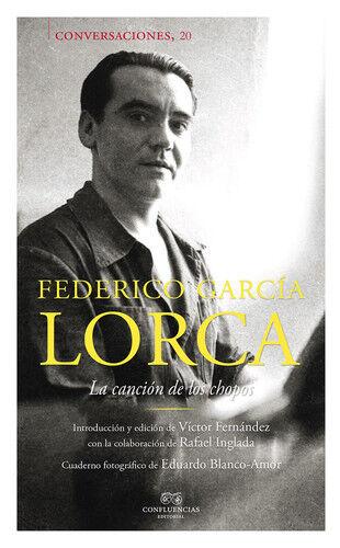 CONVERSACIONES CON FEDERICO GARCÍA LORCA. NUEVO. Envío URGENTE (IMOSVER)
