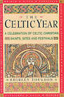 The Celtic Year by Shirley Toulson (Paperback, 2002)