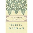The Secrets of the Heart by Kahlil Gibran (Paperback / softback, 2015)