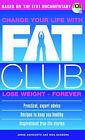 Fat Club by Meg Sanders, Annie Ashworth (Paperback, 2002)