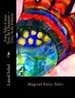 Fairy Tales Come True at Christmas Grey Scale Edition by Laurel Marie Sobol (Paperback / softback, 2013)