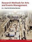 Research Methods for Arts and Event Management by Christine Burton, A. J. Veal (Paperback, 2014)