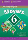Cambridge Young Learners English Tests 6 Movers Student's Book: Examination Papers from University of Cambridge ESOL Examinations: No. 6 by Cambridge ESOL (Paperback, 2009)