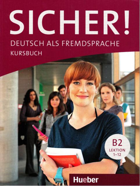HUEBER Sicher! Kursbuch B2 Lektion 1-12 @BRAND NEW@ German Language Learning