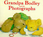 Grandpa Bodley and the Photographs by Caroline Castle (Paperback, 1994)