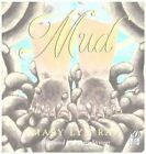 Mud by Mary Lyn Ray (Paperback, 2001)