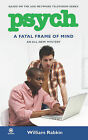 Psych: A Fatal Frame of Mind by William Rabkin (Paperback, 2010)