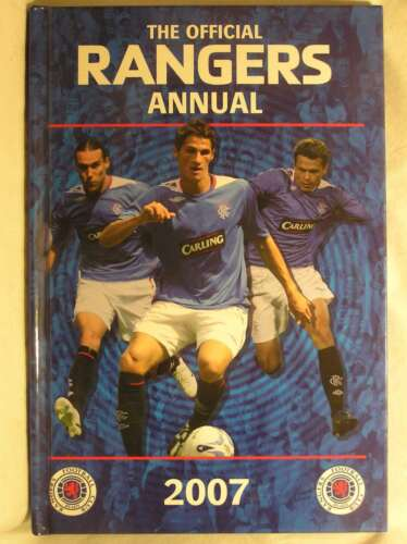 1 of 1 - Official Rangers FC Annual 2007 2007, , Very Good Book