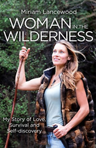 Lancewood, Miriam-Woman In The Wilderness (UK IMPORT) BOOK NEW