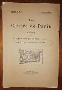 LE-CENTRE-DE-PARIS-1er-amp-2e-ARRONDISSEMENTS-DE-PARIS-BULLETIN-TOME-II-N-7-1932