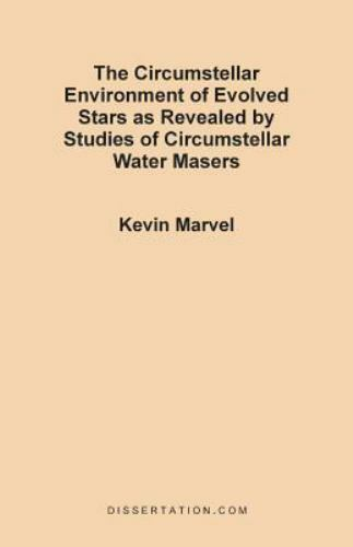 The Circumstellar Environment of Evolved Stars as Revealed by Studies of...