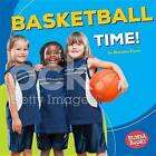 Basketball Time! by Department of Government Brendan Flynn (Hardback, 2016)