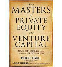 1 of 1 - Very Good, The Masters of Private Equity and Venture Capital, Greising, David, F