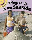 Things to Do at the Seaside by Paul Humphrey (Paperback, 2007)