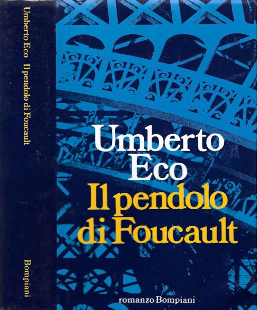 IL PENDOLO DI FOUCAULT. . UMBERTO ECO. 1988. .
