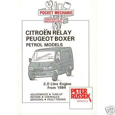 NEW Citroen Relay Peugeot Boxer Ducato Pocket Mechanic Manual 2.5 2.8 Diesel 94