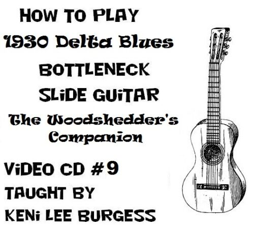 Bottleneck Slide Blues Guitar CD 9 Woodshedder/'s Companion Keni Lee