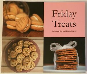 Friday Treats by Bronwyn Bijl and Fiona Marris