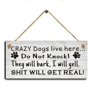 Dog Signs Wooden Hanging Plaque Gift Dog Lover Home Outdoor Decor 3 9 7 8 D Au Ebay