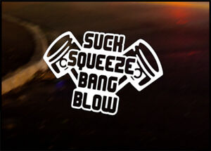 Suck squish bang blow absolutely agree