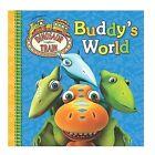 Buddy's World by Grosset & Dunlap (Board book, 2010)