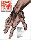 Drawing Dynamic Hands by Burne Hogarth (Paperback, 1988)