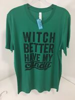 Canvas Sloth Shirts Men's Witch Better Have My Candy S/s T Shirt Green Med