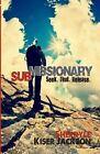 Submissionary by Sherryle Kiser Jackson (Paperback / softback, 2014)