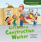 Let's Meet a Construction Worker by Bridget Heos (Paperback / softback, 2013)