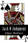 Jack O Judgment by Edgar Wallace (Paperback / softback, 2015)