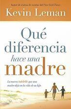 Qué diferencia hace una madre: La marca indeleble que una madre deja en la vida