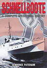 Schnellboote: A Complete Operational History by Lawrence Paterson (Hardback, 2015)