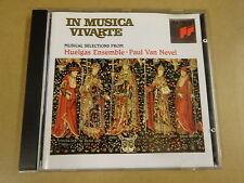 CD / IN MUSICA VIVARTE - MUSIC SELECTIONS FROM HUELGAS ENSEMBLE / PAUL VAN NEVEL
