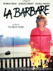 Affiche-40x60cm-LA-BARBARE-1988-Mireille-Darc-Angela-Molina-Murray-Head-NEUVE