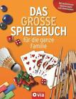 Das große Spielebuch für die ganze Familie von Astrid Otte und Sabine Fritz (2011, Gebundene Ausgabe)