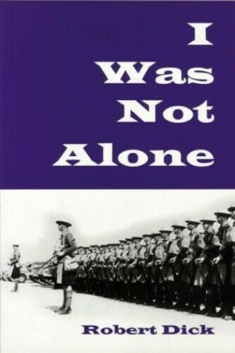 I Was Not Alone by Dick, Robert Paperback Book The Fast Free Shipping